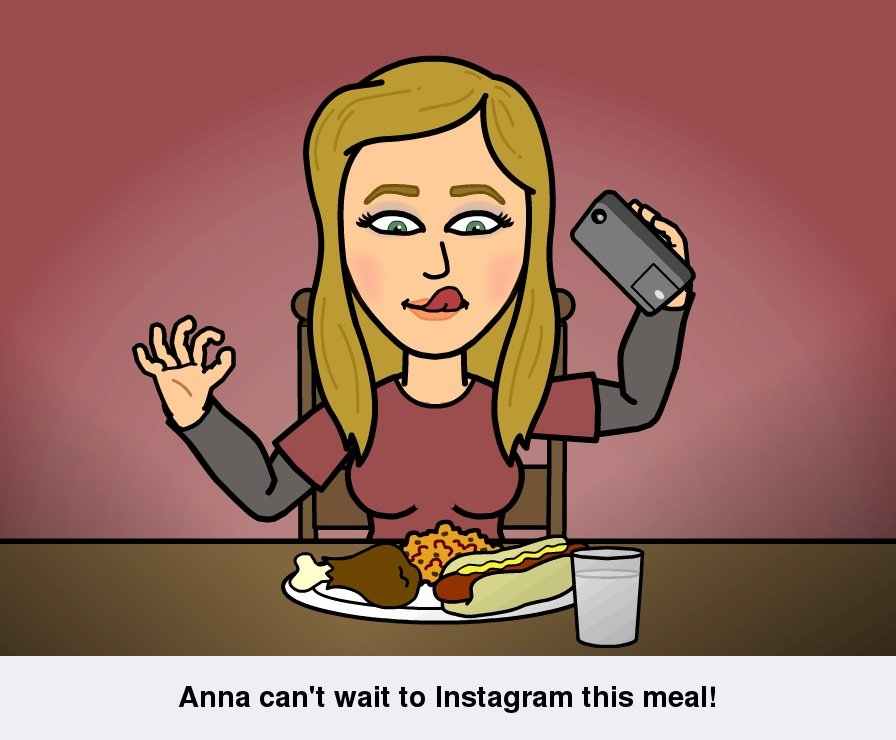 Bitstrips comic: Anna can't way to Instagram this meal!