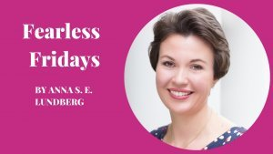Fearless Fridays with Joanna Gaudoin