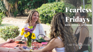 Fearless Fridays with Kristyn Caetano
