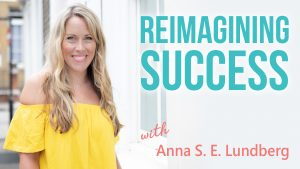 Reimagining Success podcast